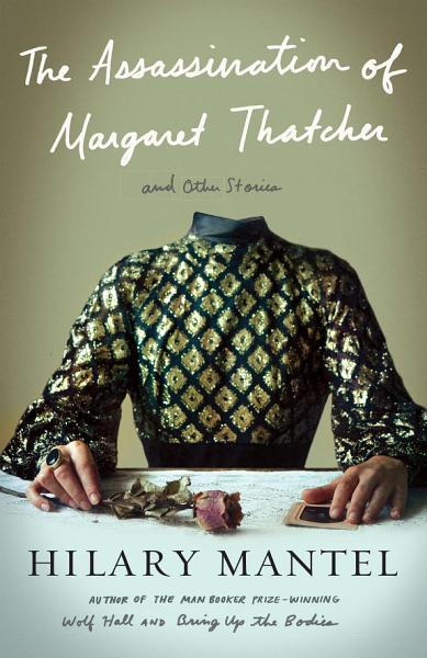 Download The Assassination of Margaret Thatcher Book