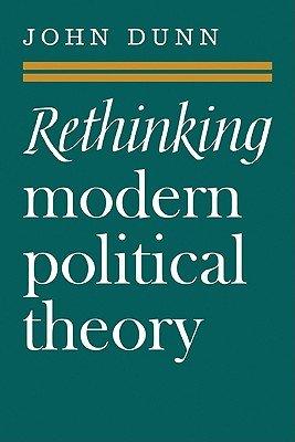 Rethinking Modern Political Theory PDF