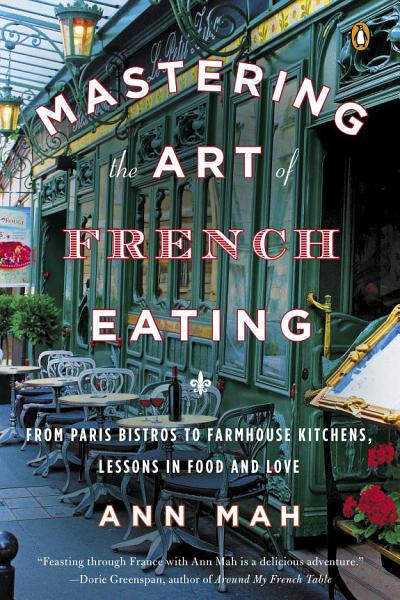 Download Mastering the Art of French Eating Book