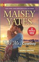 Take Me  Cowboy   the Billionaire s Bargain