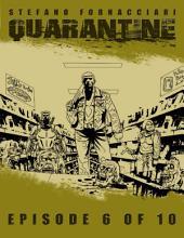 Quarantine: Episode 6 of 10