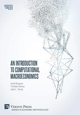 An Introduction to Computational Macroeconomics