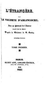 L'étrangère: Volume1
