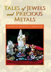 Tales Of Jewels And Precious Metals Book PDF