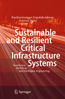 Sustainable and Resilient Critical Infrastructure Systems