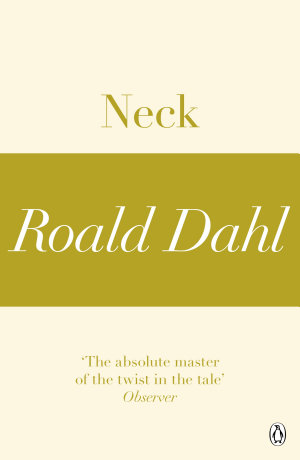 Neck  A Roald Dahl Short Story