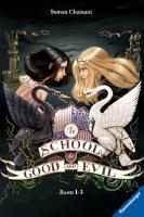 The School for Good and Evil  Band 1  Es kann nur eine geben   Band 2  Eine Welt ohne Prinzen   Band 3  Und wenn sie nicht gestorben sind PDF