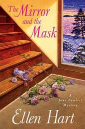 The Mirror and the Mask: A Jane Lawless Mystery