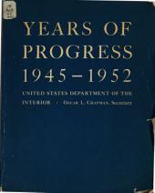 Years of Progress, 1945-1952