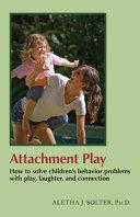 Attachment Play