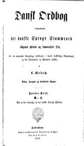 Dansk ordbog. Arden forgede og forbedrede Udgave