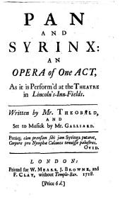 Pan and Syrinx; an opera of one act, etc
