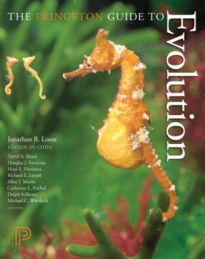 The Princeton Guide to Evolution PDF