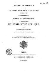 Rapport sur l'organisation et les progrès de l'instruction publique