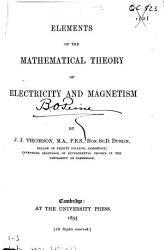 Elements of the Mathematical Theory of Electricity and Magnetism PDF