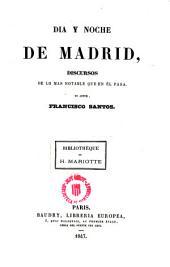 Dia y noche de Madrid: discursos de lo mas notable que en él pasa