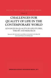 Challenges for Quality of Life in the Contemporary World: Advances in quality-of-life studies, theory and research