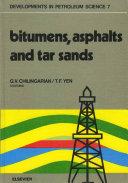 Bitumens, asphalts, and tar sands