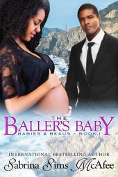 The Baller's Baby