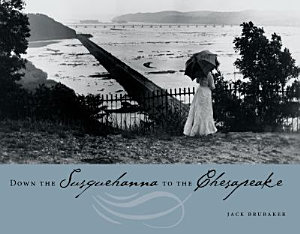 Down the Susquehanna to the Chesapeake