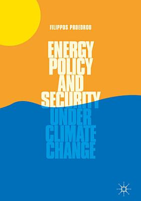 Energy Policy and Security under Climate Change PDF