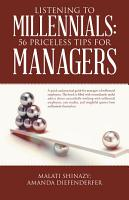 Listening to Millennials  56 Priceless Tips for Managers PDF