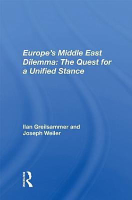 Europe s Middle East Dilemma PDF