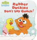 Rubber Duckies Don t Say Quack