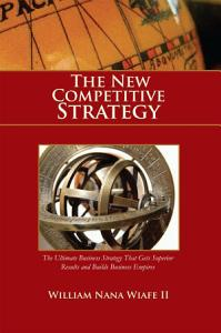 The New Competitive Strategy Book
