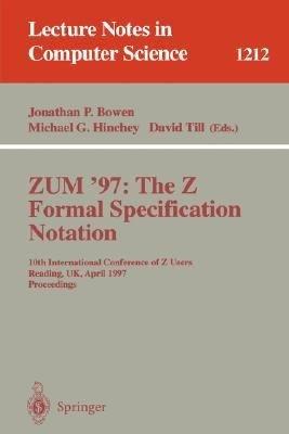 ZUM'97: The Z Formal Specification Notation