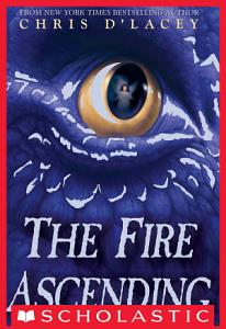 Fire Ascending  The Last Dragon Chronicles  7  Book