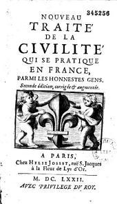 Nouveau traité de la civilité qui se pratique en France parmi les honnestes gens