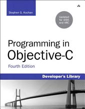 Programming in Objective-C: Edition 4