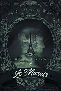 The Art Collector of Le Marais Book