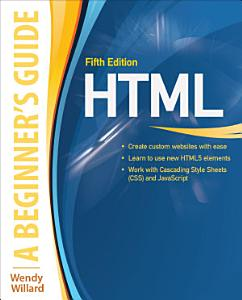 HTML  A Beginner s Guide  Fifth Edition PDF