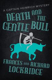 Death and the Gentle Bull