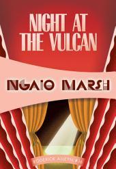 Night at the Vulcan: Inspector Roderick Alleyn #16