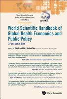 World Scientific Handbook Of Global Health Economics And Public Policy  A 3 volume Set  PDF