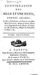 Continuation des Mille et une nuits: contes arabes, Volume3