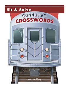 Sit and Solve Commuter Crosswords PDF