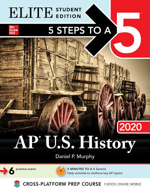 5 Steps to a 5  AP U S  History 2020 Elite Student Edition