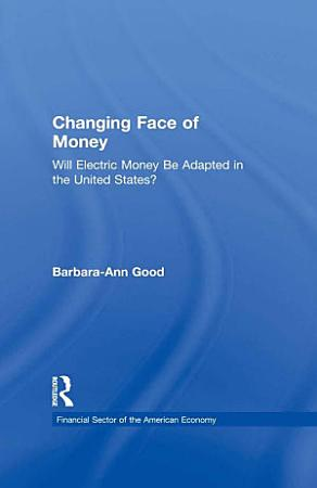 Changing Face of Money PDF