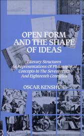 Open Form And The Shape Of Ideas