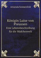 K nigin Luise von Preussen PDF