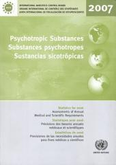 Psychotropic Substances: Statistics for 2006 - Assessments of Annual Medical and Scientific Requirements for Substances in Schedules II, III and IV of the Convention on Psycho