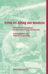 Ethik im Alltag der Medizin PDF