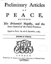 Preliminary Articles of Peace, Between His Britannick Majesty, and the States General of the United Provinces: Signed at Paris, the 2d of September, 1783, Issue 12