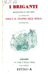 I briganti. Melodramma in 3 parti. (Musica di Saverio Mercadante.)