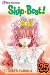 Skip・Beat!: Volume 25