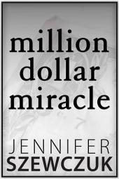 Million Dollar Miracle